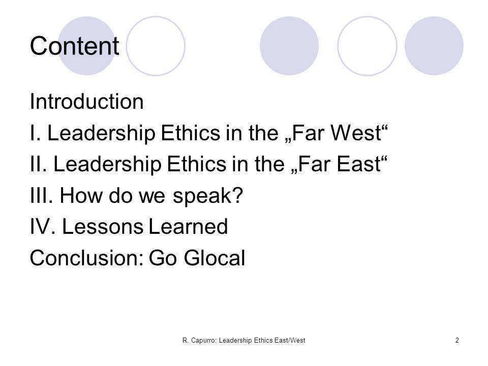 R.Capurro: Leadership Ethics East/West13 II.