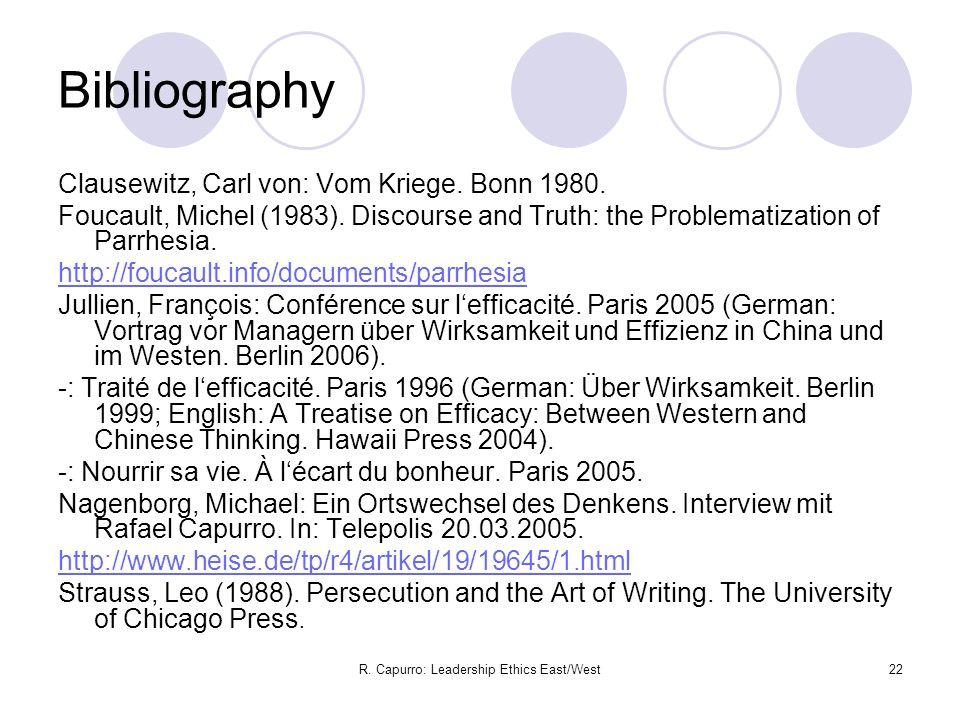 R. Capurro: Leadership Ethics East/West22 Bibliography Clausewitz, Carl von: Vom Kriege.