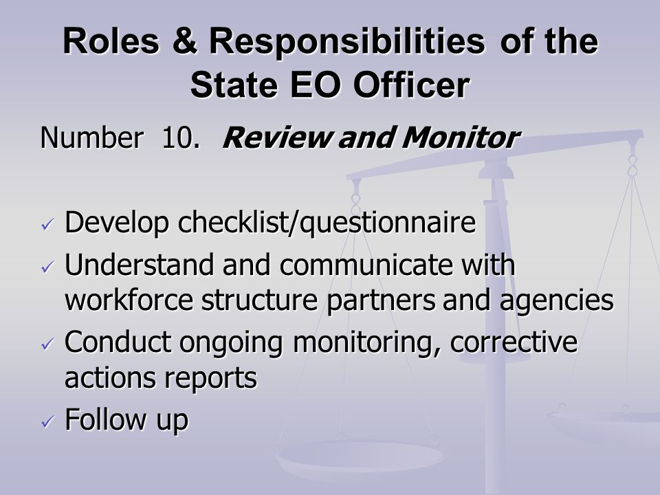 Roles & Responsibilities of the State EO Officer Number 10.