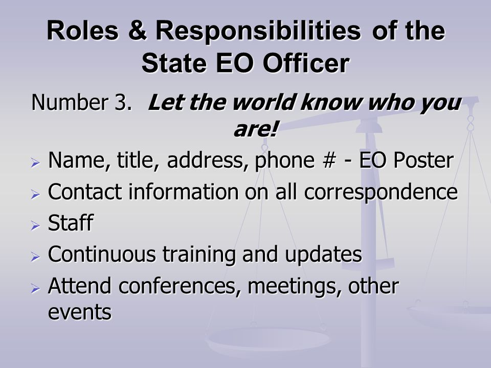 Roles & Responsibilities of the State EO Officer Number 3.