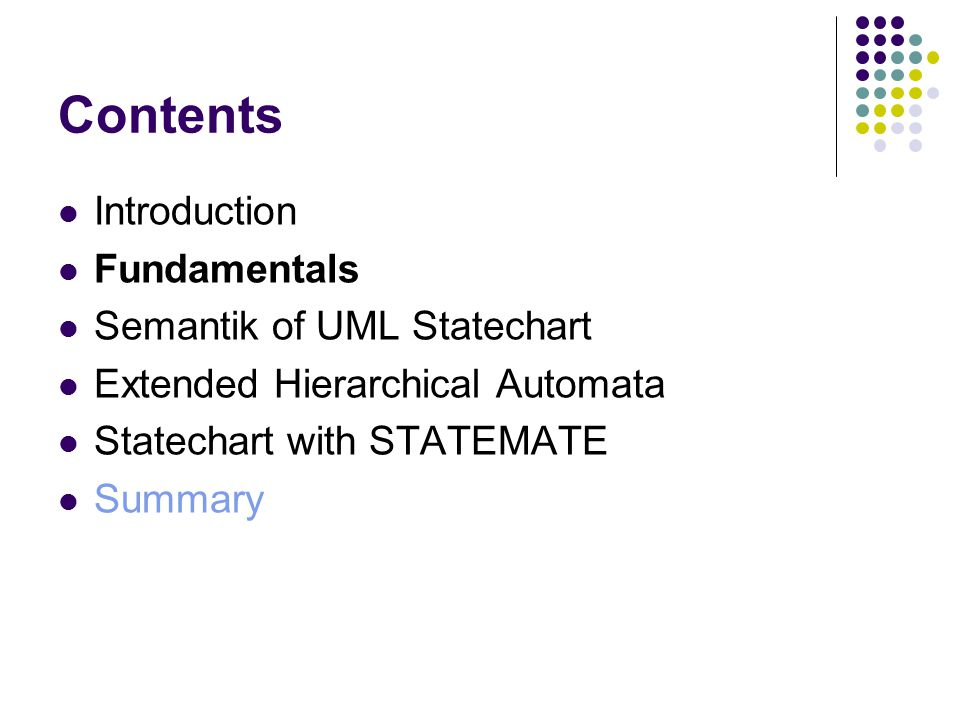 UML Statechart Semantics Can describe the behavior of instances of a model element.