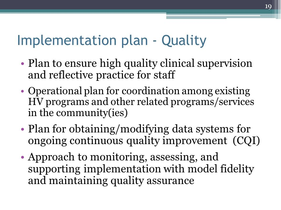 Implementation plan - Quality Plan to ensure high quality clinical supervision and reflective practice for staff Operational plan for coordination amo