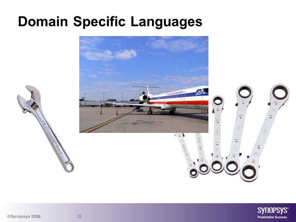 22 Domain Specific Languages