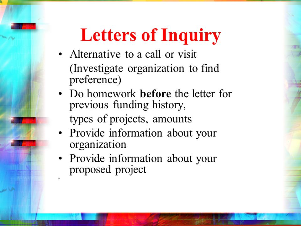 Letters of Inquiry 1-2 pages.Par 1 -- Who are you.