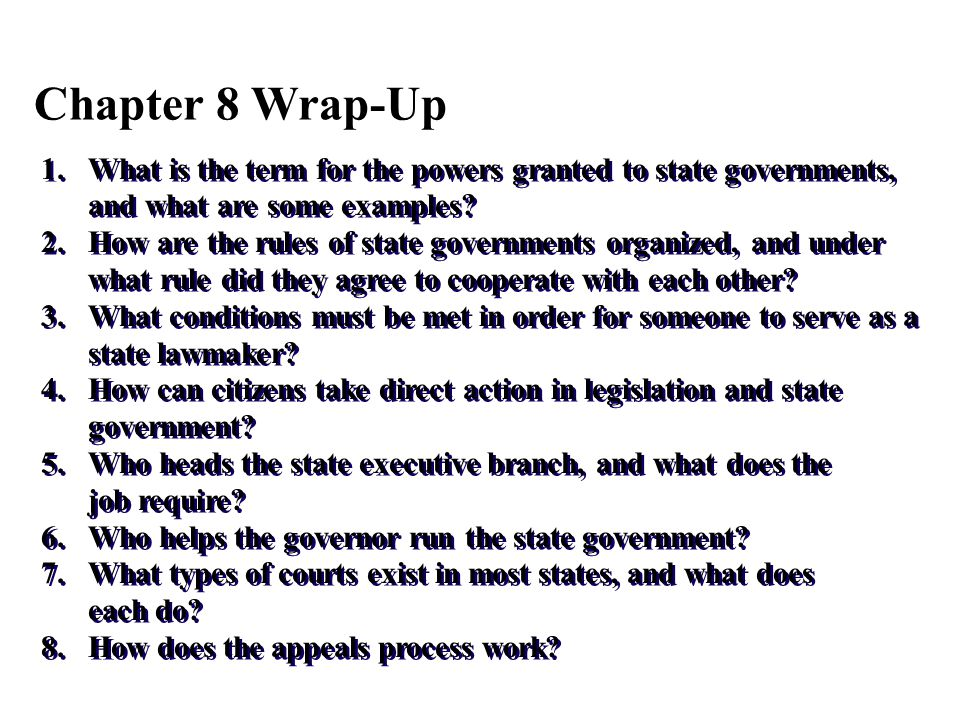 1.What is the term for the powers granted to state governments, and what are some examples? 2.How are the rules of state governments organized, and un