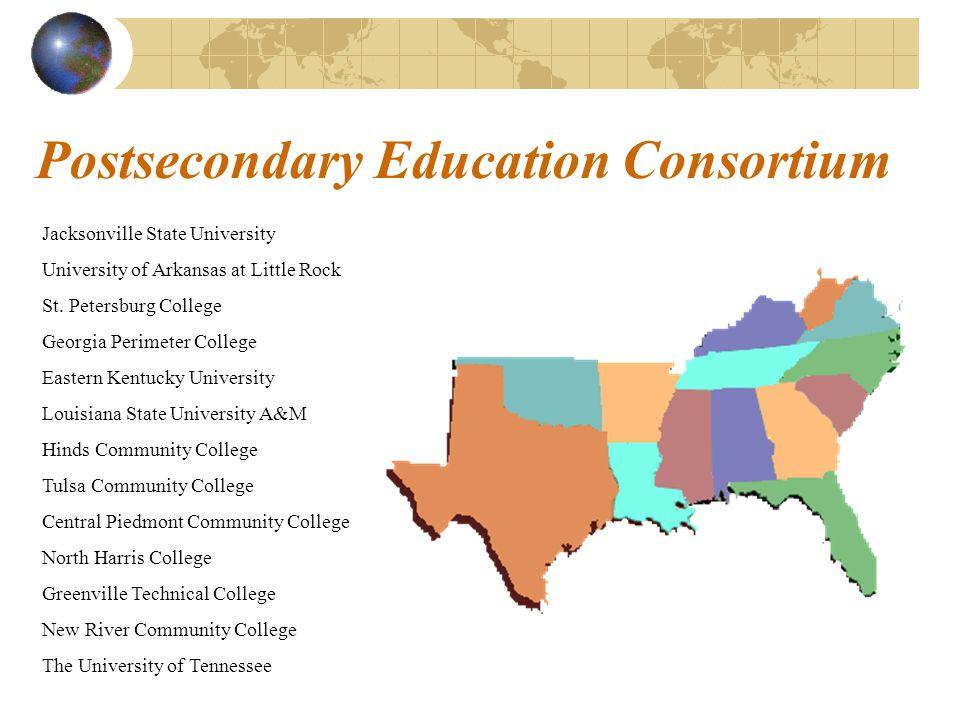 Postsecondary Education Consortium Jacksonville State University University of Arkansas at Little Rock St. Petersburg College Georgia Perimeter Colleg