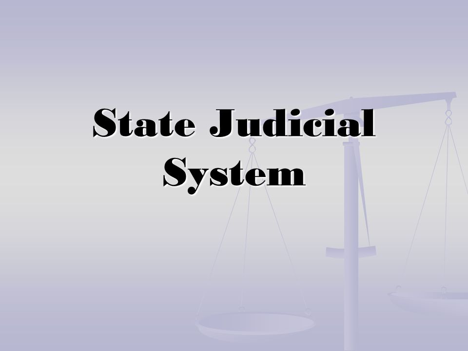Superior Court Each county has its own superior court Each county has its own superior court A judge may serve more than one county.