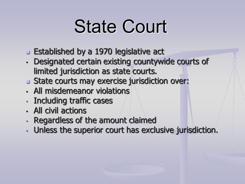 State Court State courts are authorized State courts are authorized Hold hearings on applications for an issuance of search and arrest warrants Hold hearings on applications for an issuance of search and arrest warrants Hold preliminary hearings.