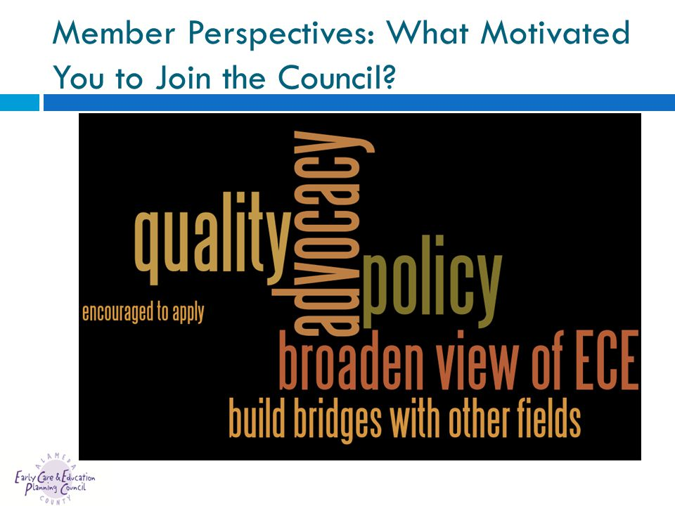 Member Perspectives: What Motivated You to Join the Council?