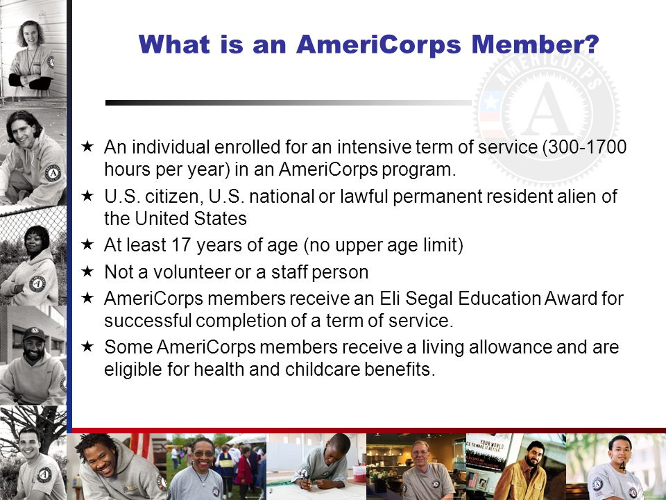 4 What is an AmeriCorps Member.