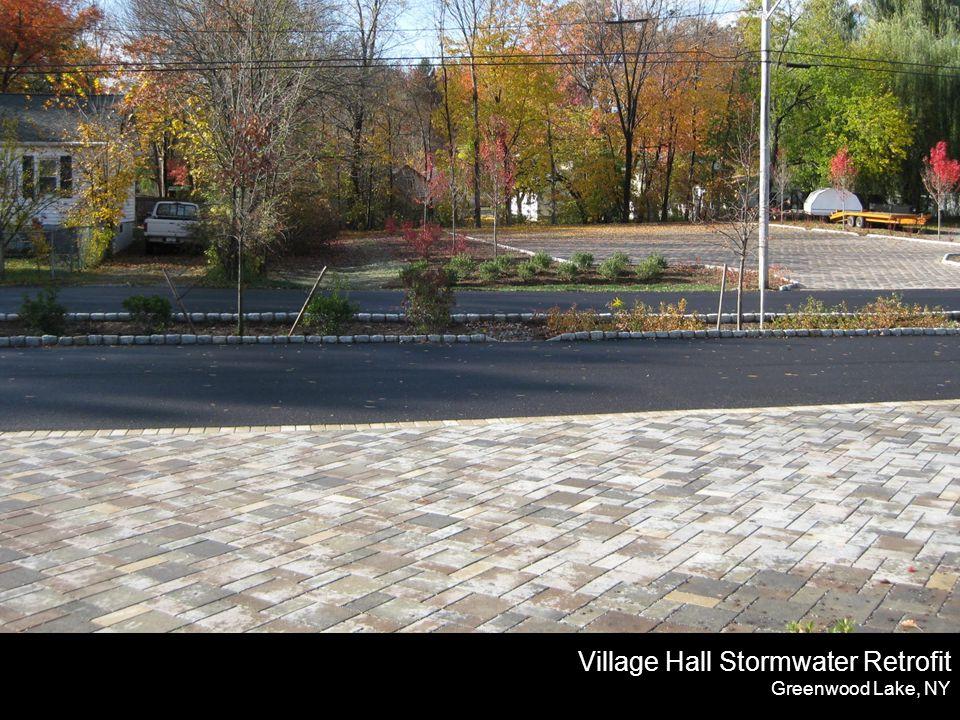 Village Hall Stormwater Retrofit Greenwood Lake, NY