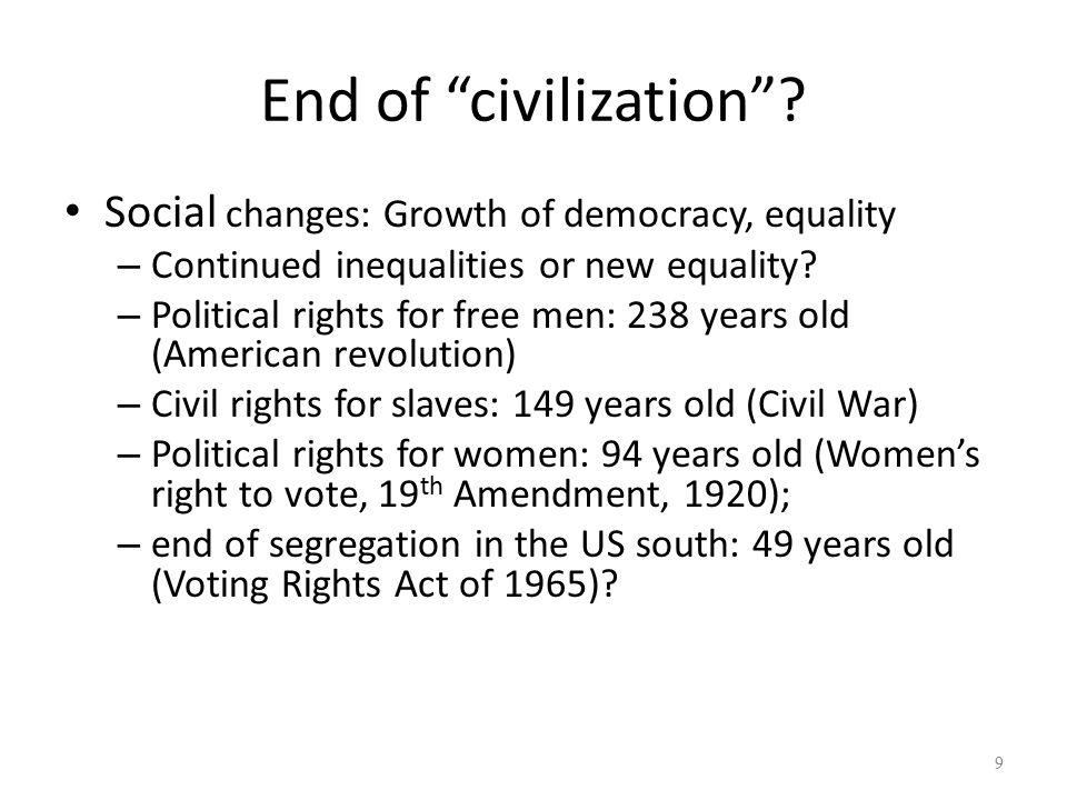 End of civilization .