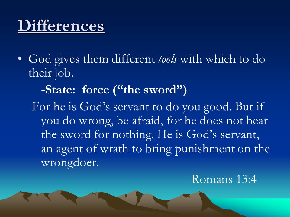 Differences God gives them different tools with which to do their job.