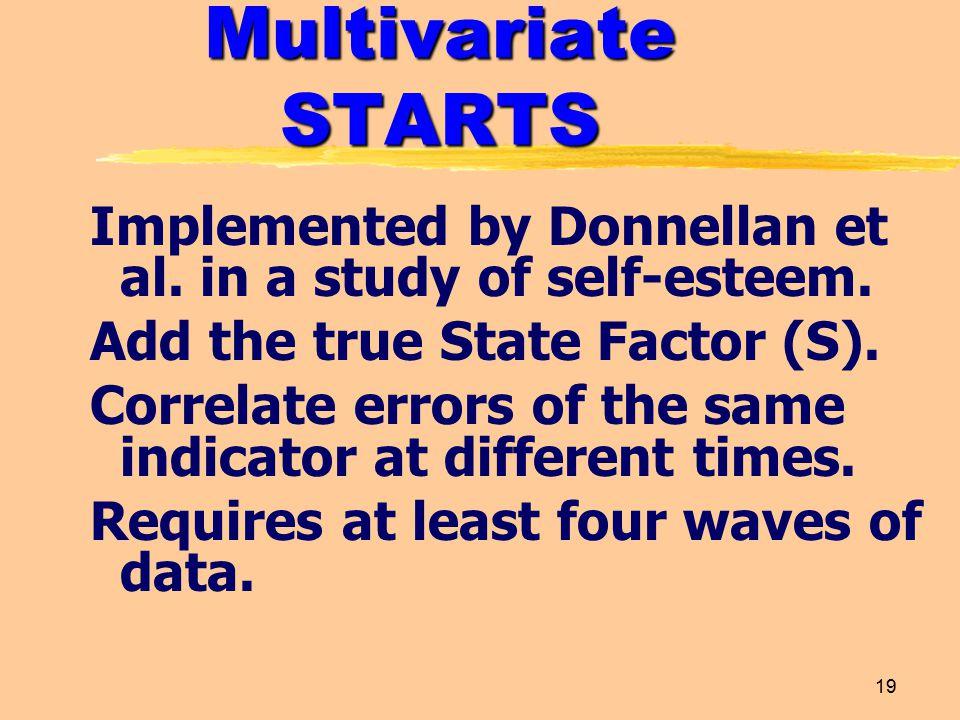 19 Multivariate STARTS Implemented by Donnellan et al.