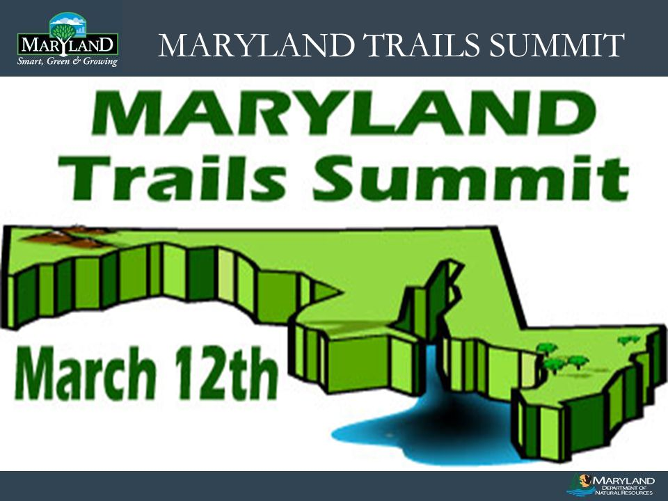MARYLAND TRAILS SUMMIT