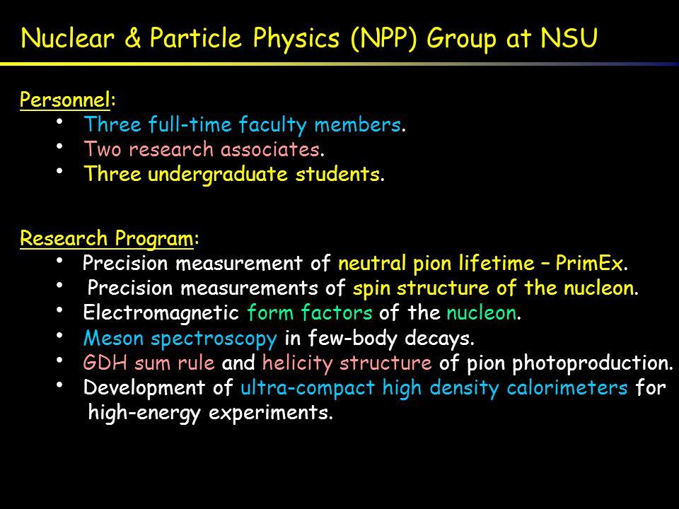 NSU Students in NPP Research (1994 - 2004)Minority Men Minority Women Majority Student Students 20 11 3 Graduated 17 8 2 Still in School 3 3 1 Went for M.S.