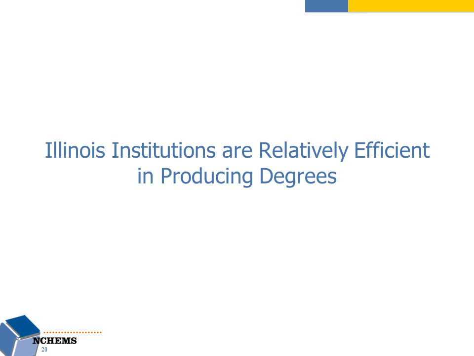 Illinois Institutions are Relatively Efficient in Producing Degrees 20