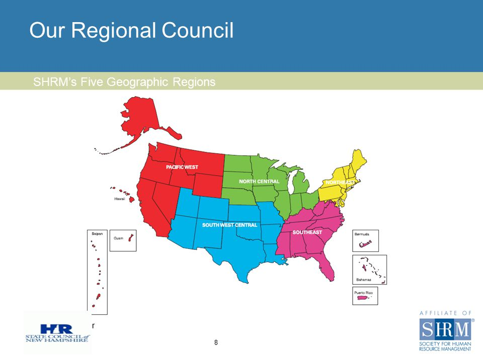 Insert chapter logo here Our Regional Council 8 SHRM's Five Geographic Regions