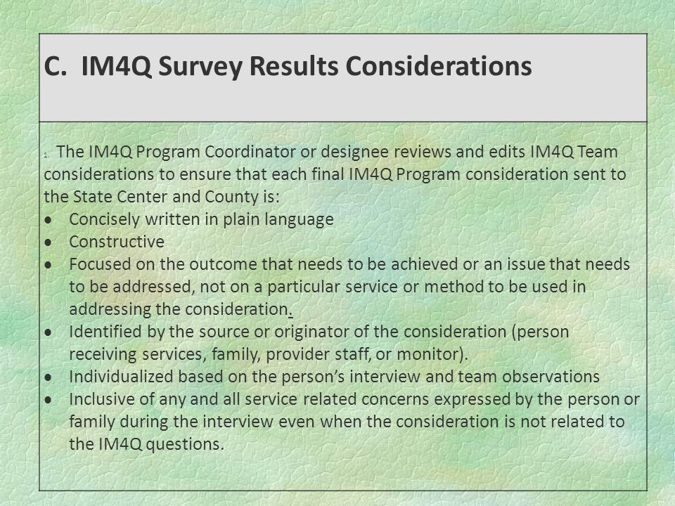 C. IM4Q Survey Results Considerations 1.