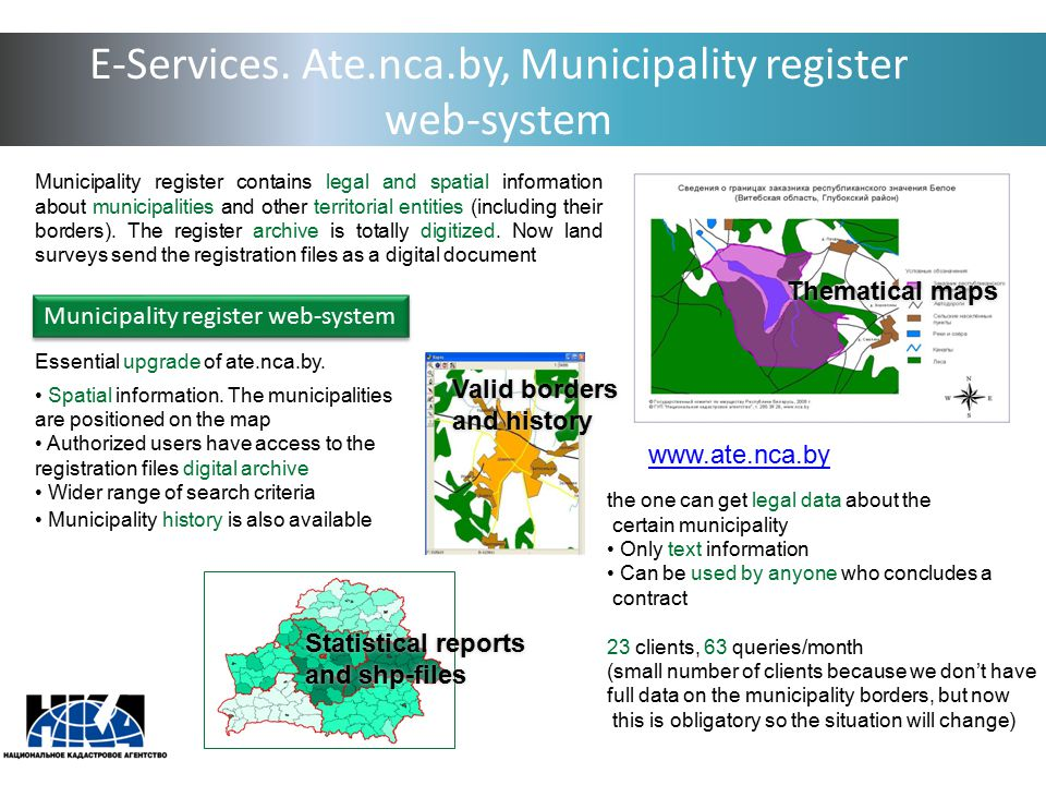 E-Services. Ate.nca.by, Municipality register web-system Municipality register contains legal and spatial information about municipalities and other t
