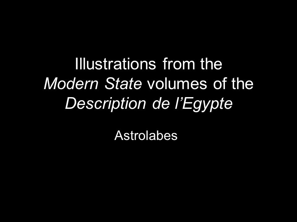 Illustrations from the Modern State volumes of the Description de l'Egypte Egyptian Arts and Trades