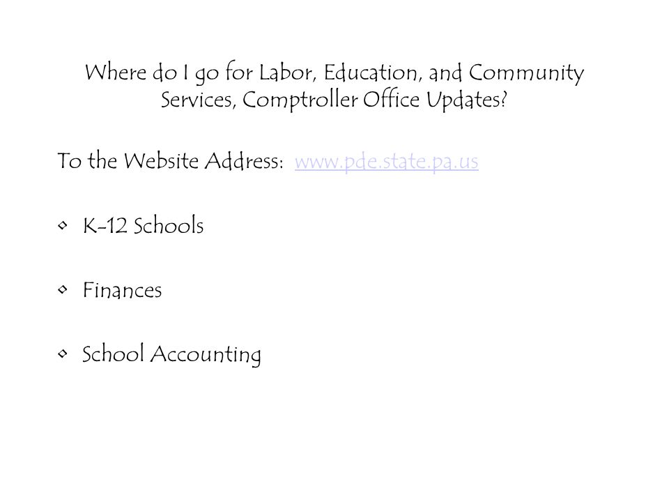 Where do I go for Labor, Education, and Community Services, Comptroller Office Updates.
