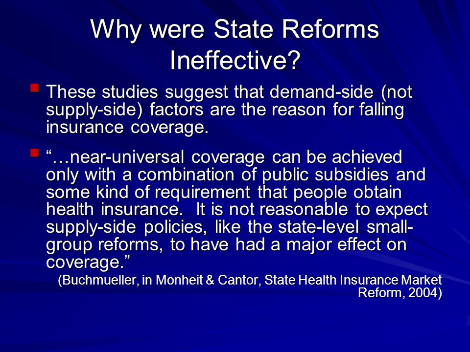 Why were State Reforms Ineffective.