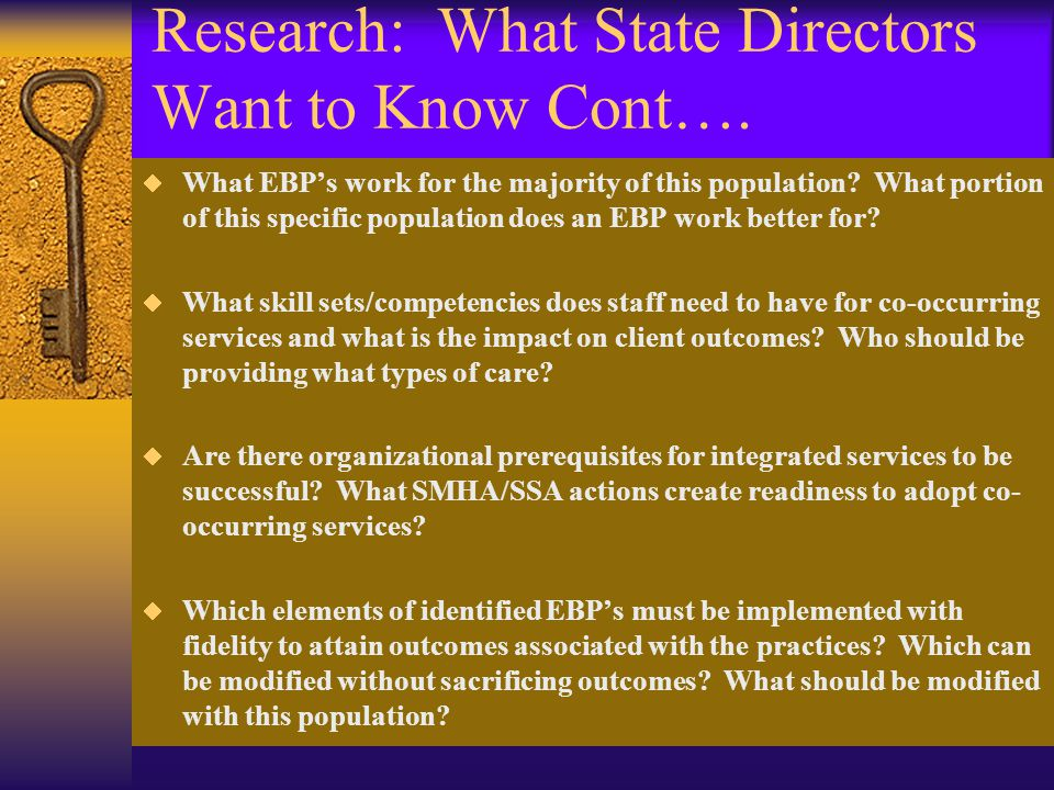 Research: What State Directors Want to Know Cont….
