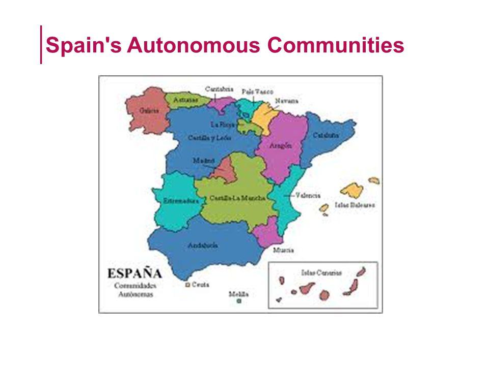 Spain s Autonomous Communities