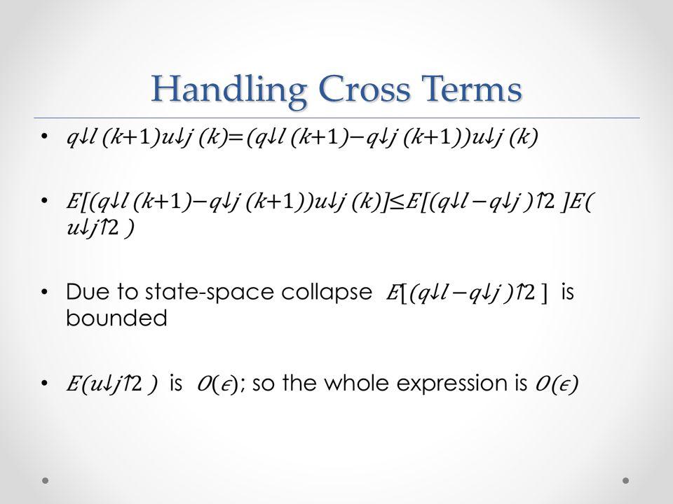 Handling Cross Terms