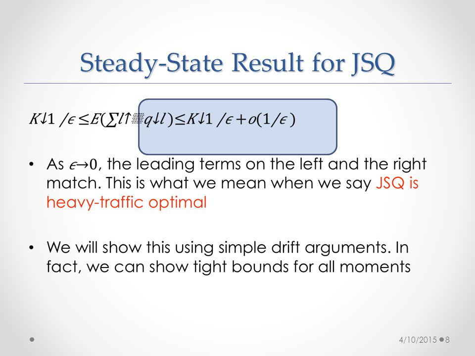 Steady-State Result for JSQ 4/10/20158