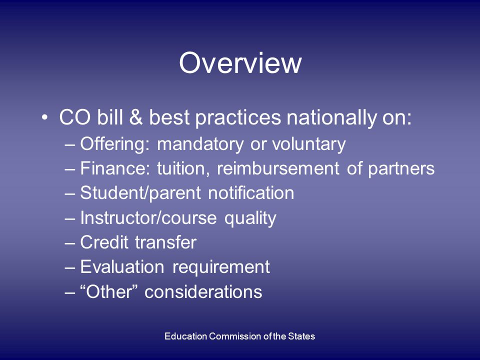 Education Commission of the States Other considerations Location, location, location Eligibility requirements
