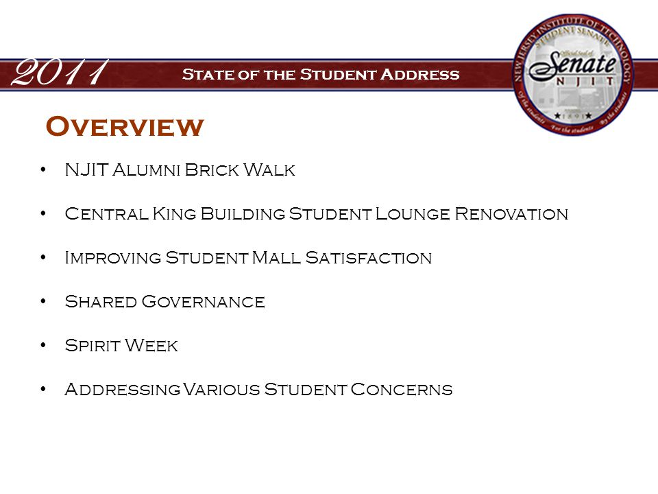 NJIT Alumni Brick Walk Central King Building Student Lounge Renovation Improving Student Mall Satisfaction Shared Governance Spirit Week Addressing Various Student Concerns 2011 State of the Student Address Overview
