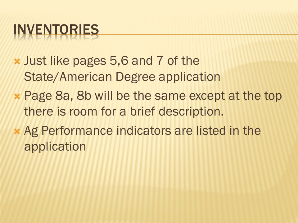  Just like pages 5,6 and 7 of the State/American Degree application  Page 8a, 8b will be the same except at the top there is room for a brief description.