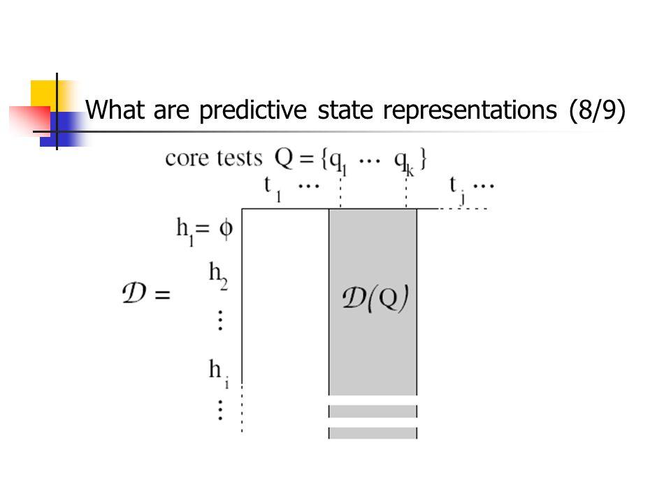 What are predictive state representations (8/9)