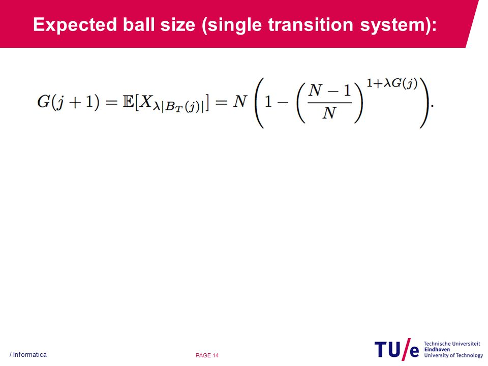 Expected ball size (single transition system): / Informatica PAGE 14