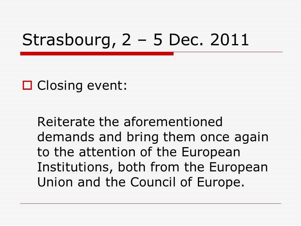 Strasbourg, 2 – 5 Dec.