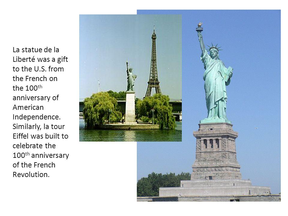 La statue de la Liberté was a gift to the U.S.