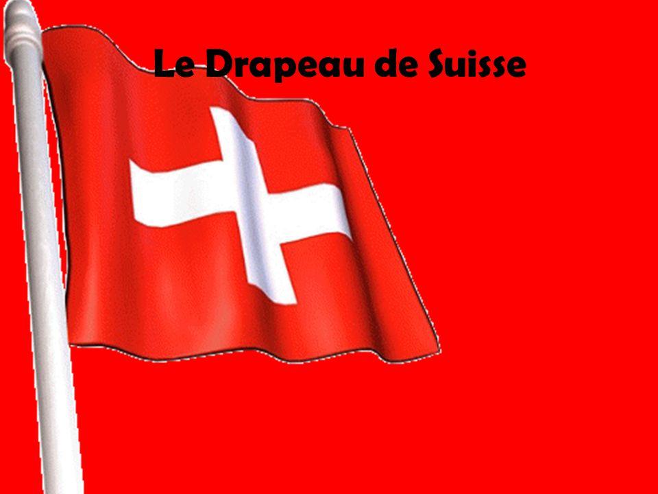 Le Drapeau de Suisse