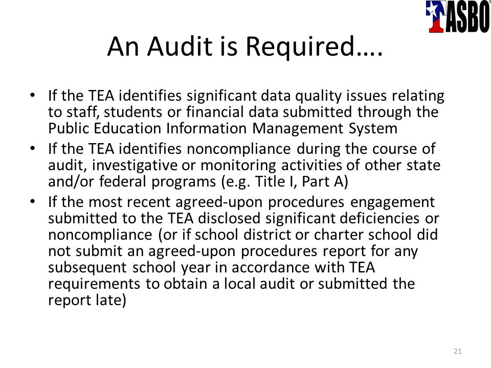 An Audit is Required….