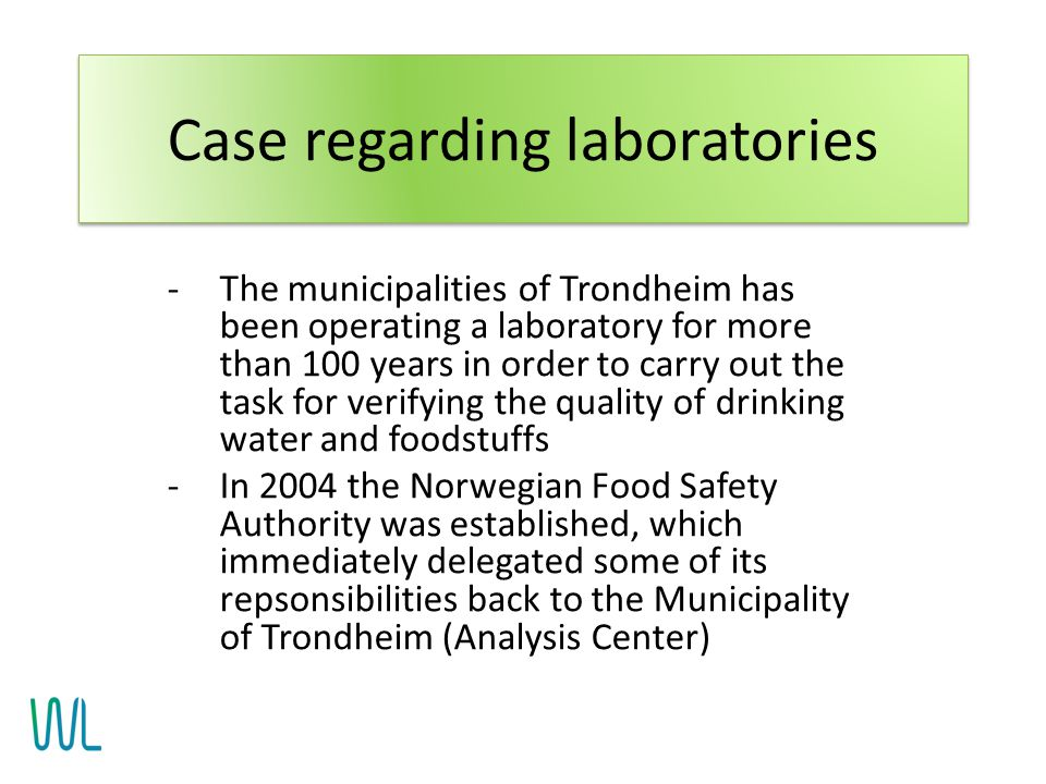 -The municipalities of Trondheim has been operating a laboratory for more than 100 years in order to carry out the task for verifying the quality of d
