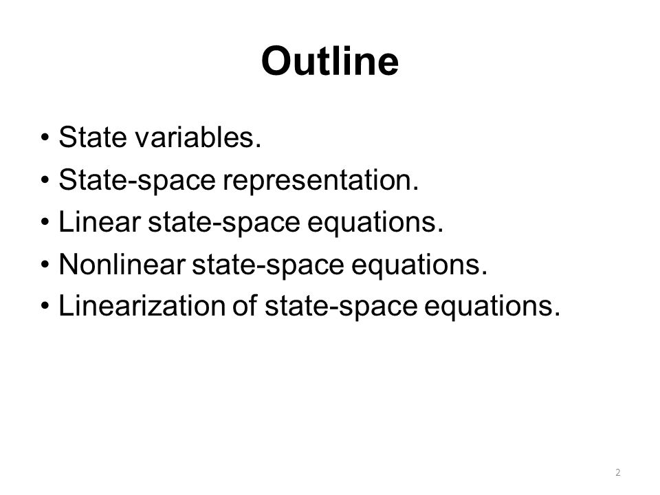 Outline State variables.State-space representation.