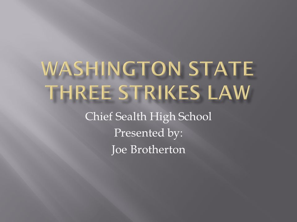  The three strikes law makes society safer and is an effective tool to combat crime.