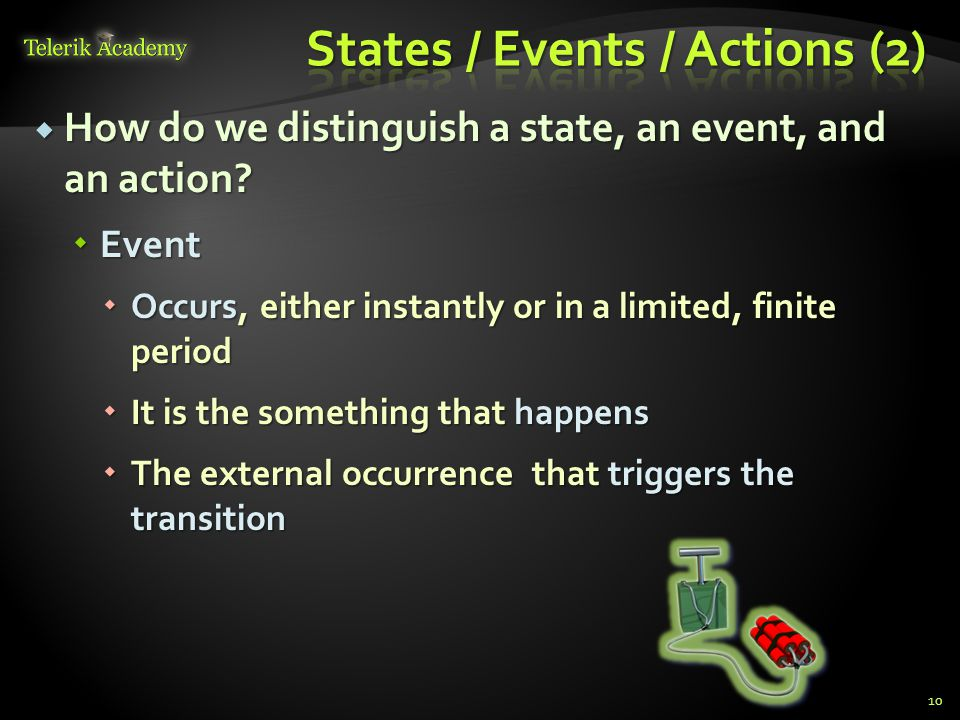  How do we distinguish a state, an event, and an action.