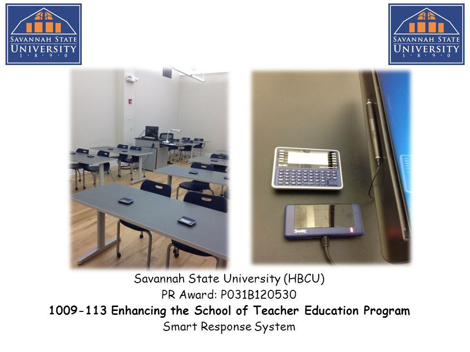 Savannah State University (HBCU) PR Award: P031B120530 1011-113 Development of a Student Financial Literacy Program Financial Literacy Workshop 2013
