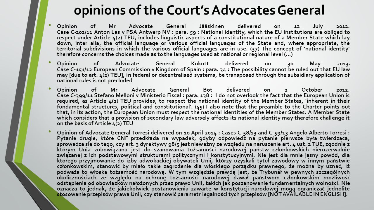 opinions of the Court's Advocates General Opinion of Mr Advocate General Jääskinen delivered on 12 July 2012.