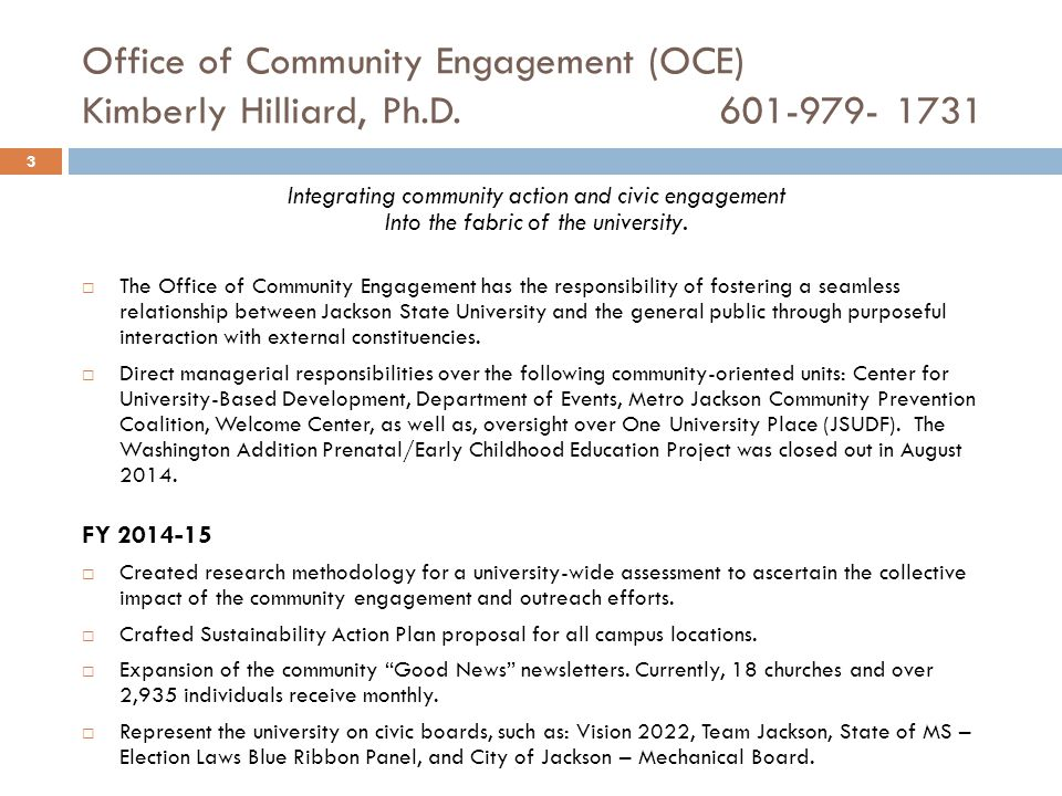 Office of Community Engagement (OCE) Kimberly Hilliard, Ph.D.