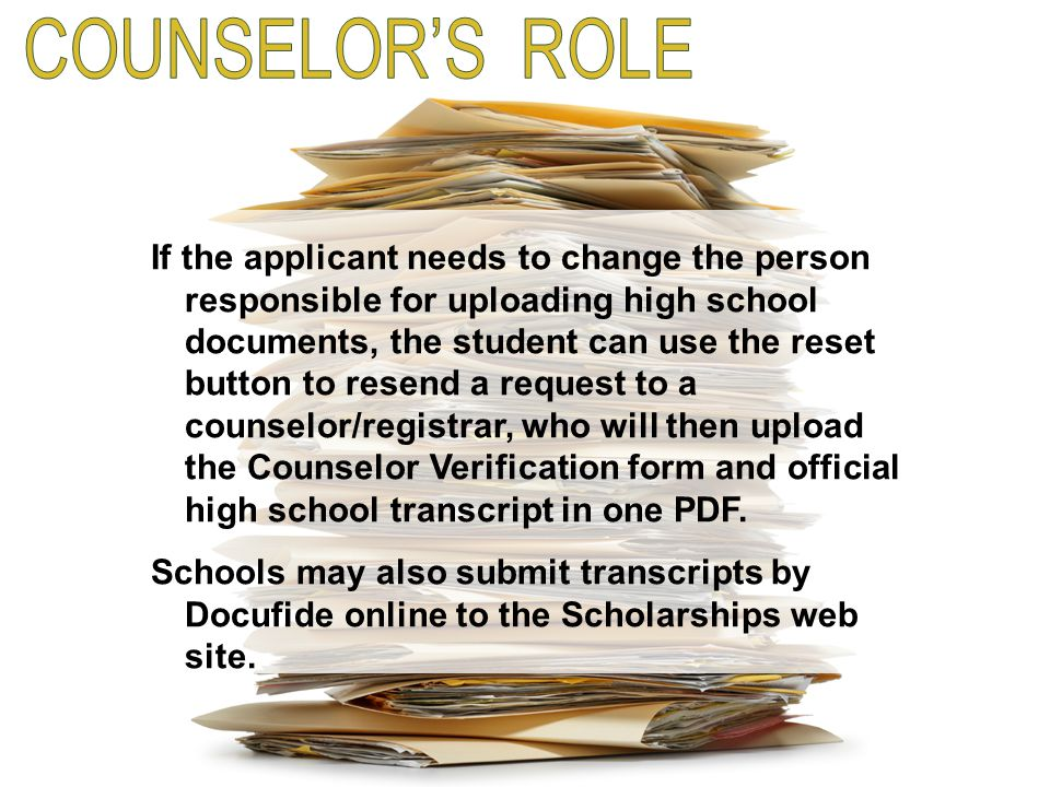 If the applicant needs to change the person responsible for uploading high school documents, the student can use the reset button to resend a request