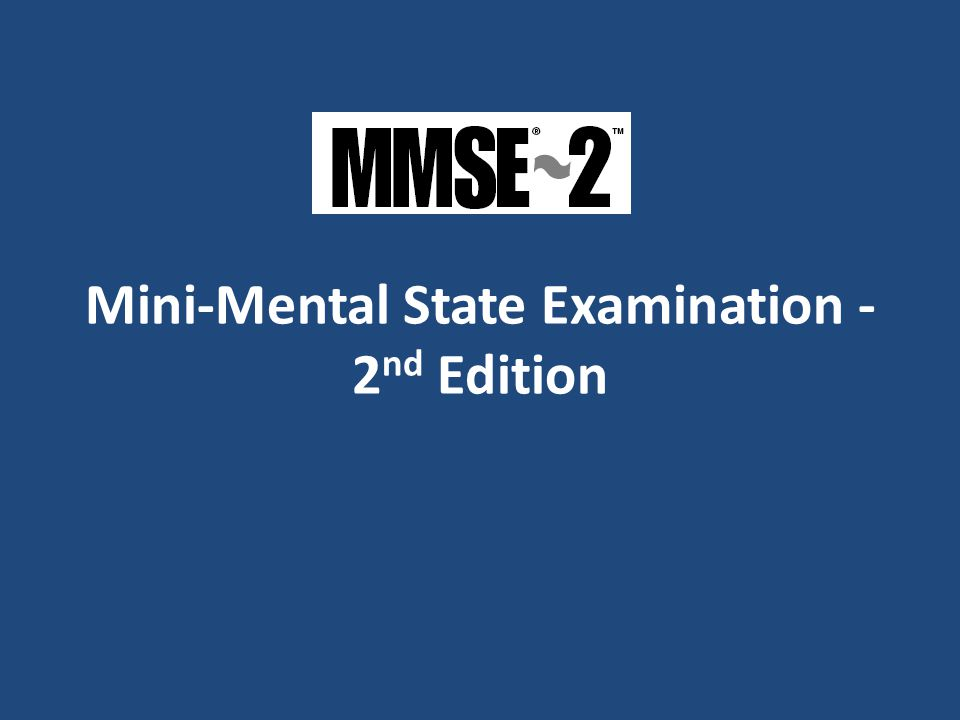 Mini-Mental State Examination - 2 nd Edition