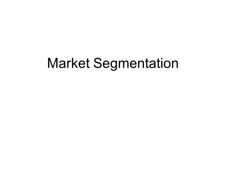 Segmenting Consumer Markets : There is no single way to segment a market.